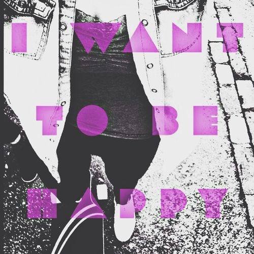 i want to be happy Down Longboarding Style Longboard Thinking