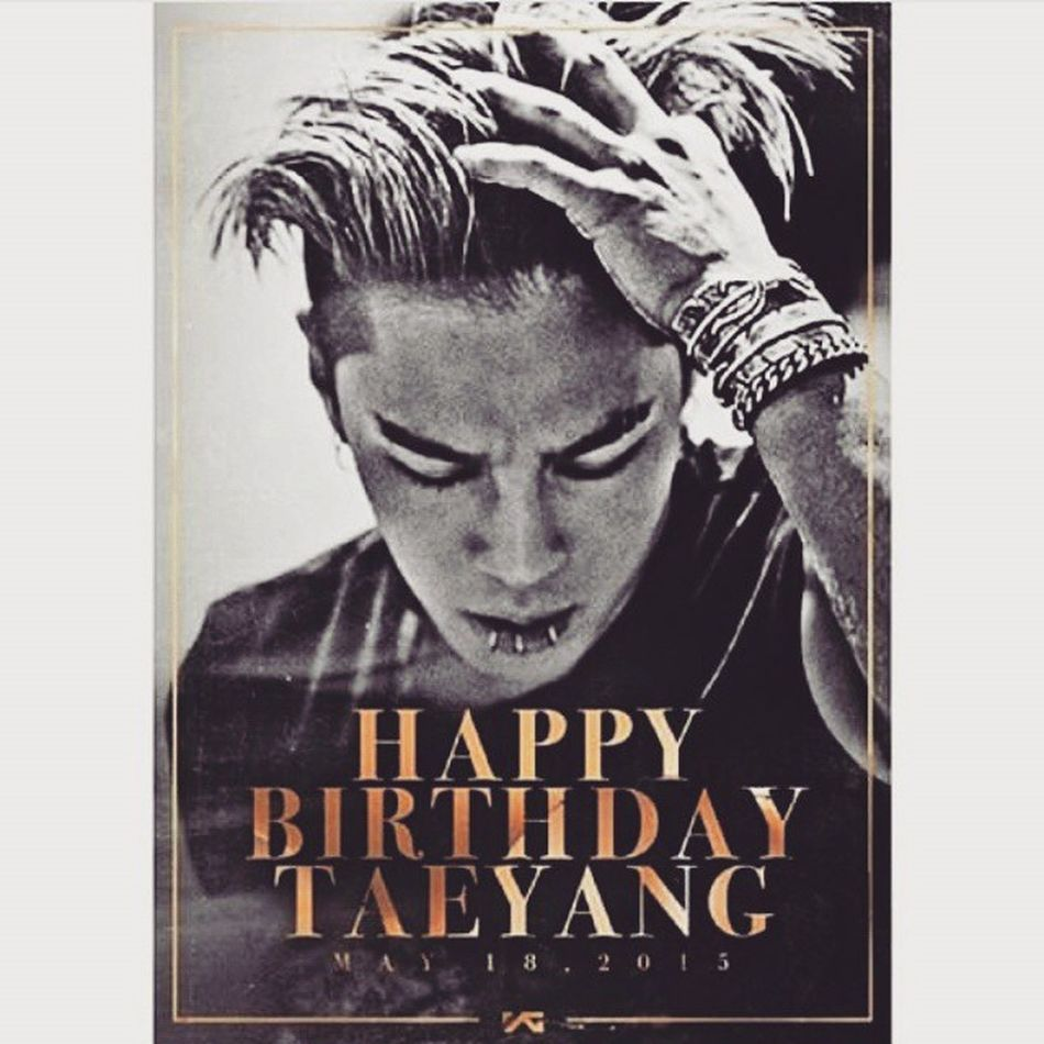 You're the sun who RISE to enlighten my gloomy days with a smile as wide East is from the West. 28hbd_taeyang Be my bae now, tomorrow and forever. Sorry for the 2hours late wishes.