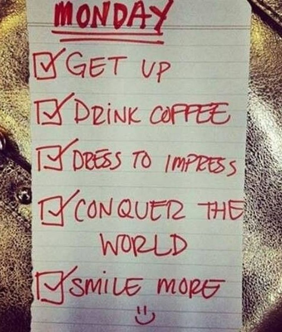 My To-do-List for a good start in the week Monday Today's To-do List Check This Out Enjoy Life