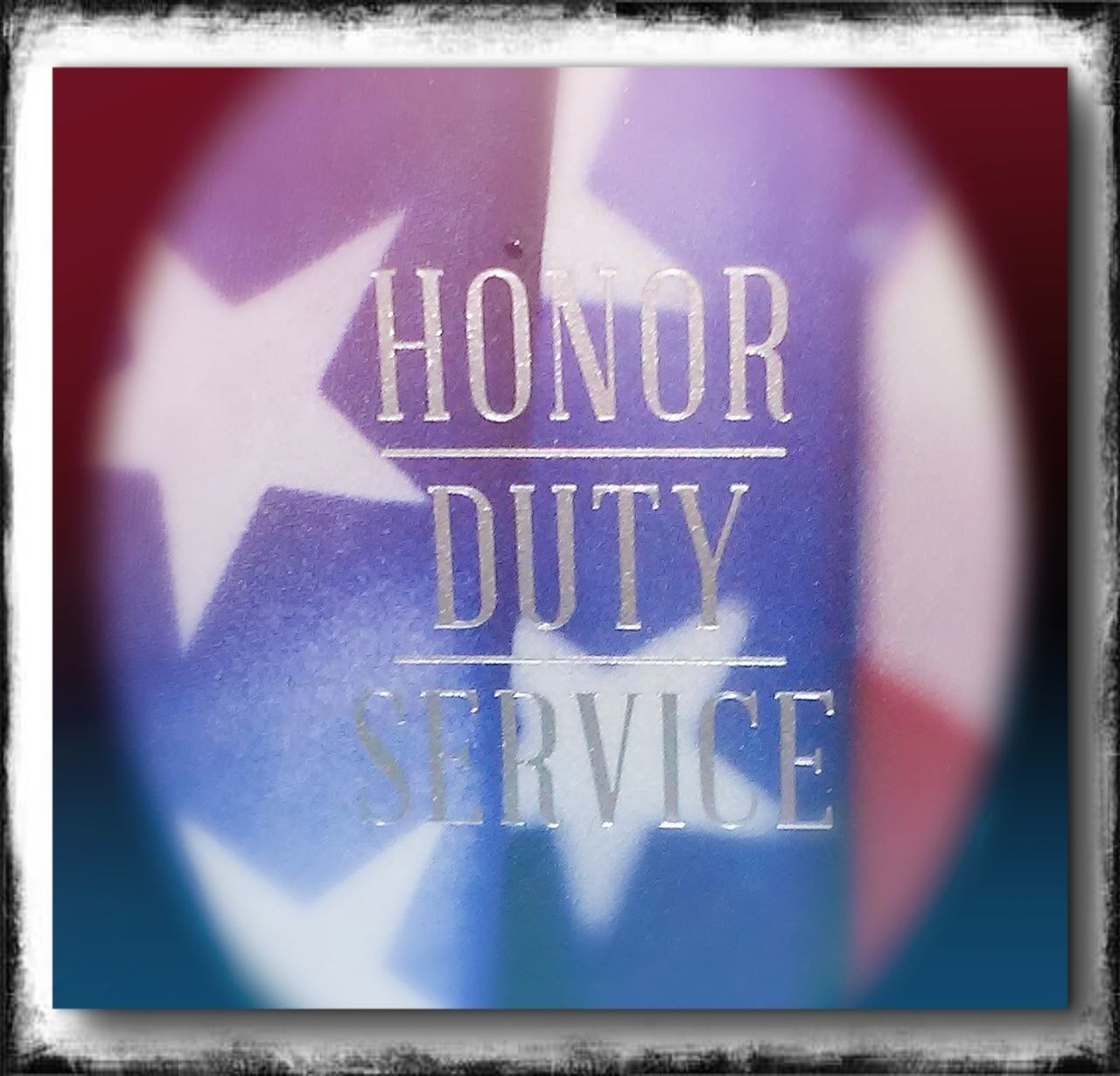 Close-up Text No People Honor Duty Service Red White Blue American America Stars Stars And Stripes. Thank You For Your Service Proud