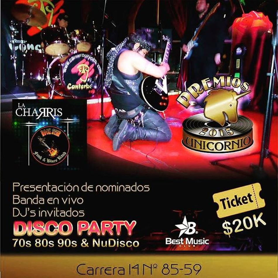 JUEVES 6 DE AGOSTO DiscoParty2015 LanzamientoPremiosUnicornio2015 Unicornio Discoparty LACHARRISBAND