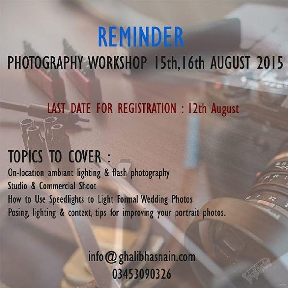 Photography Workshop Reminder Weddings Ghalibhasnainphotography Lights Workshop Photography Karachi Pakistan Strobes Camera Knowledgeshare