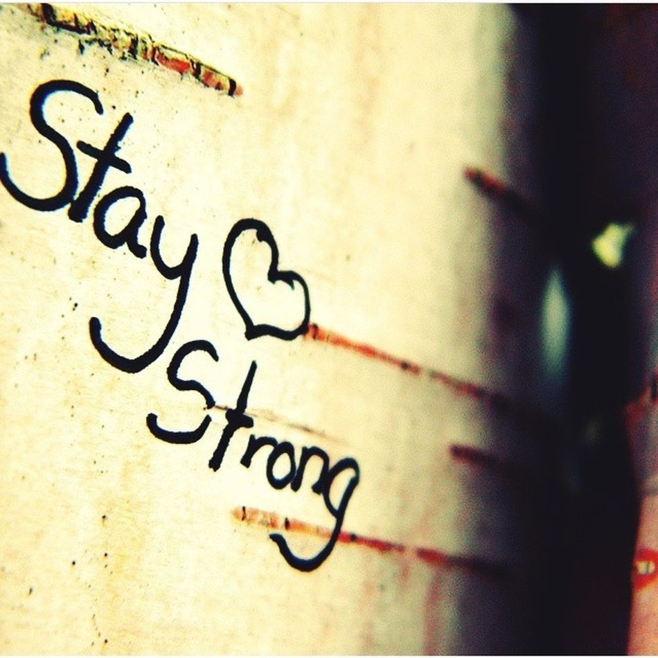 Staystrong💕