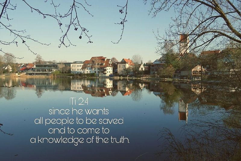Knowledge Truth Gods Will God Water Reflection Tree Reflection Lake Nature Outdoors Bible Bible Verses