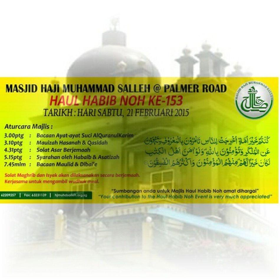 Haul Habib Noh This Saturday Mustgo Gojer Letsgo Veryveryvery