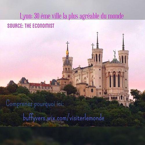Lyon Onlylyon Metropole du Monde 30 trentième ville agréable de vivre mondiale monlyon ilovelyon jaimelafrance igerslyon villelumiere lumière gastronomy vieuxlyon wwf unesco patrimoine patrimoinemondial