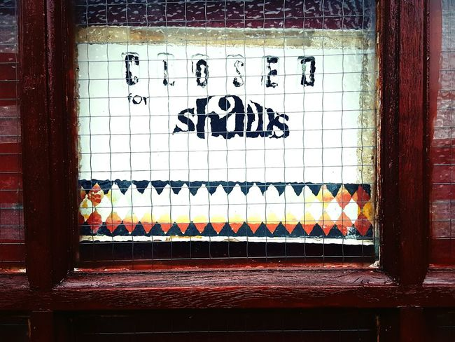 Thinks100 day 58. Stopped To Notice Sign Closed In The Window Shaws Little Things