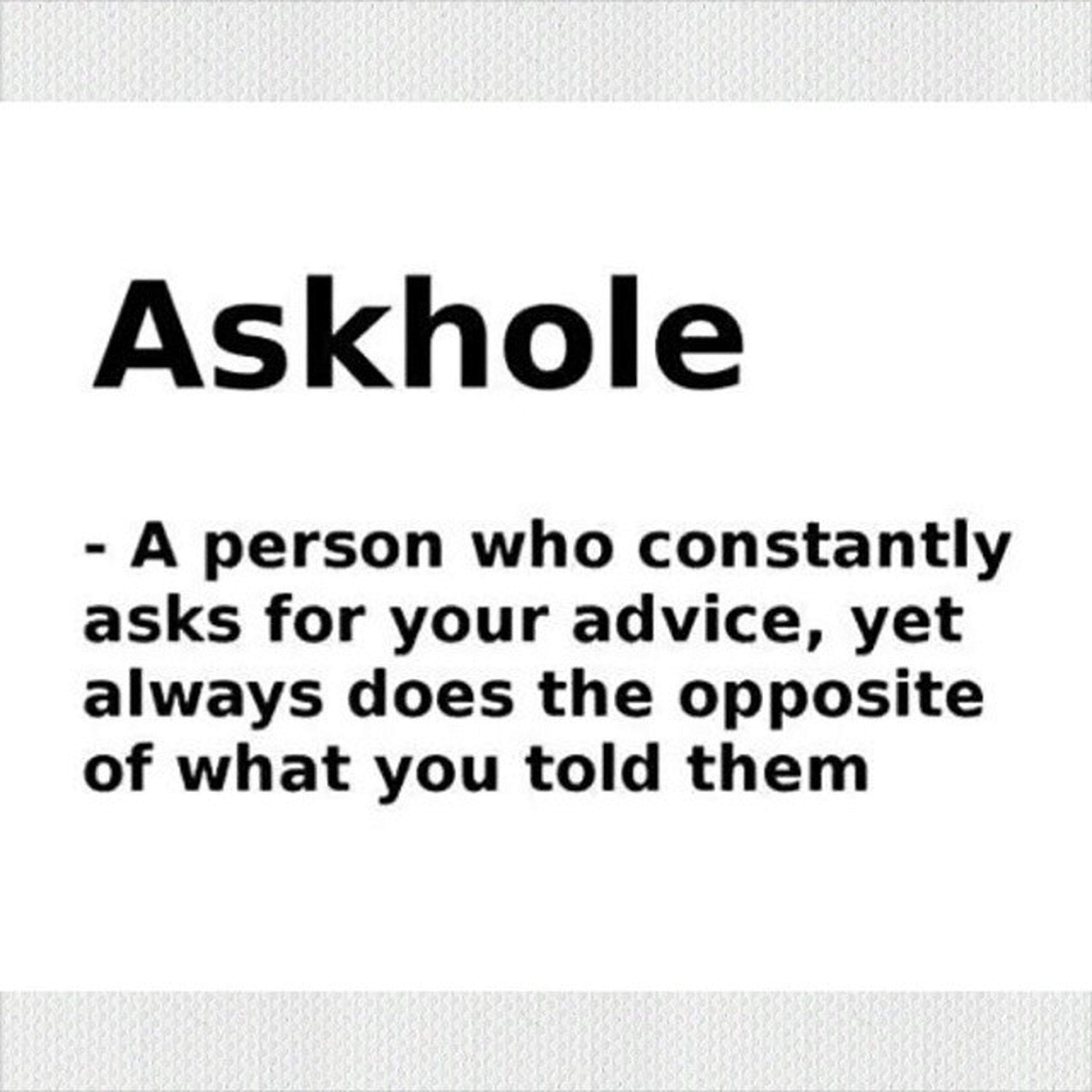 So are you an askhole??? Widenmyvocabulary Askhole Newwords