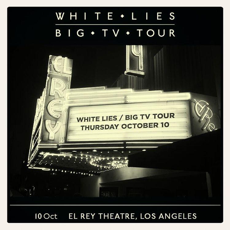 White Lies Big TV Los Ángeles