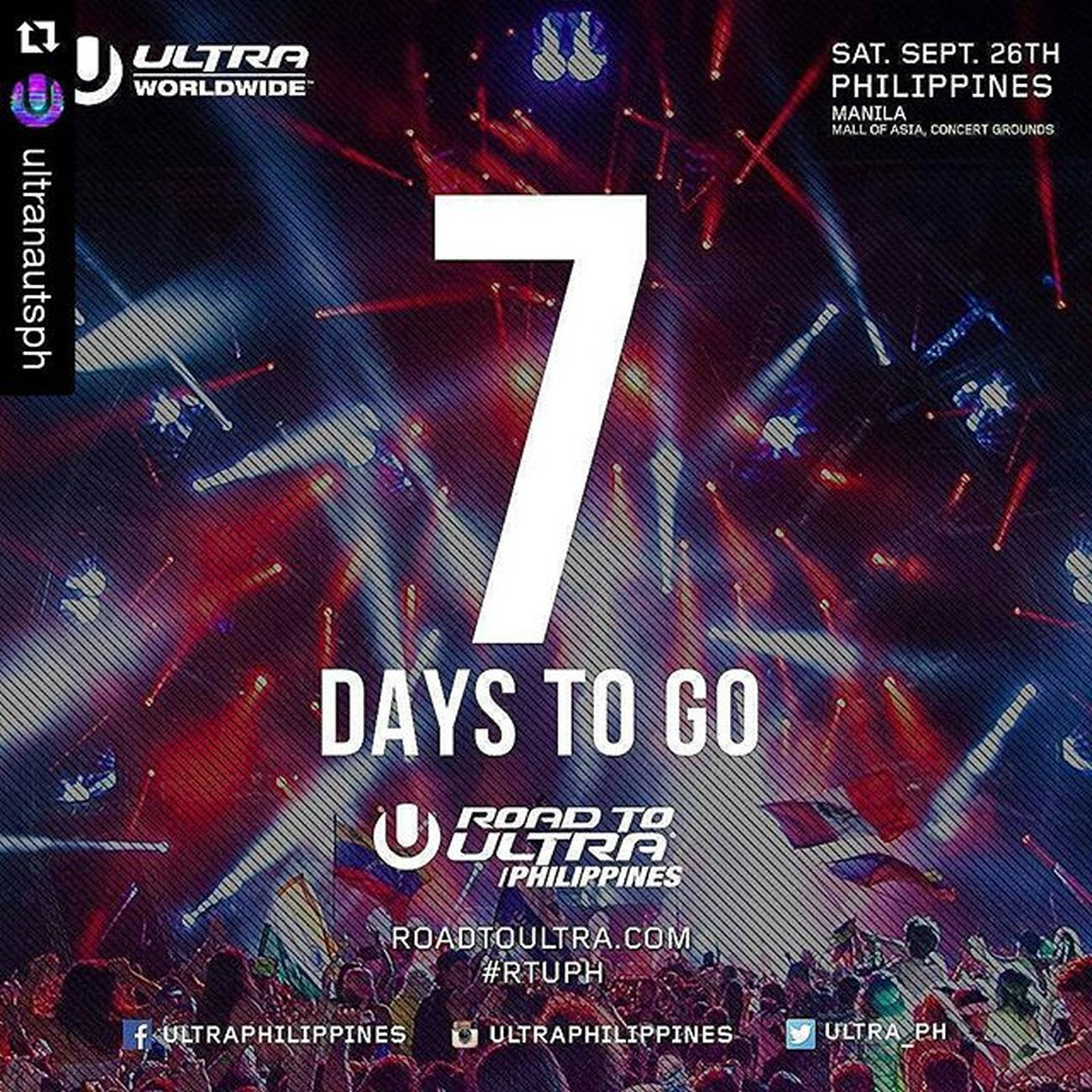 Roadtoultraphilippines2015 Repost @ultranautsph with @repostapp ・・・ We are exactly 7 days away from the very first Road to Ultra Philippines!! Are you excited yet? We're getting closer and closer to September 26, so you better get your tickets now! For table reservations or other inquires contact 09288655133 RTUPH Smartroadtoultraph Skrillex  Feddelegrand Wegogrand WandW Atrak Vicetone Mija Zedsdead