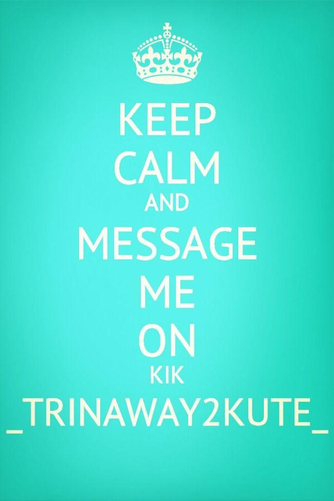Message Me On Kik
