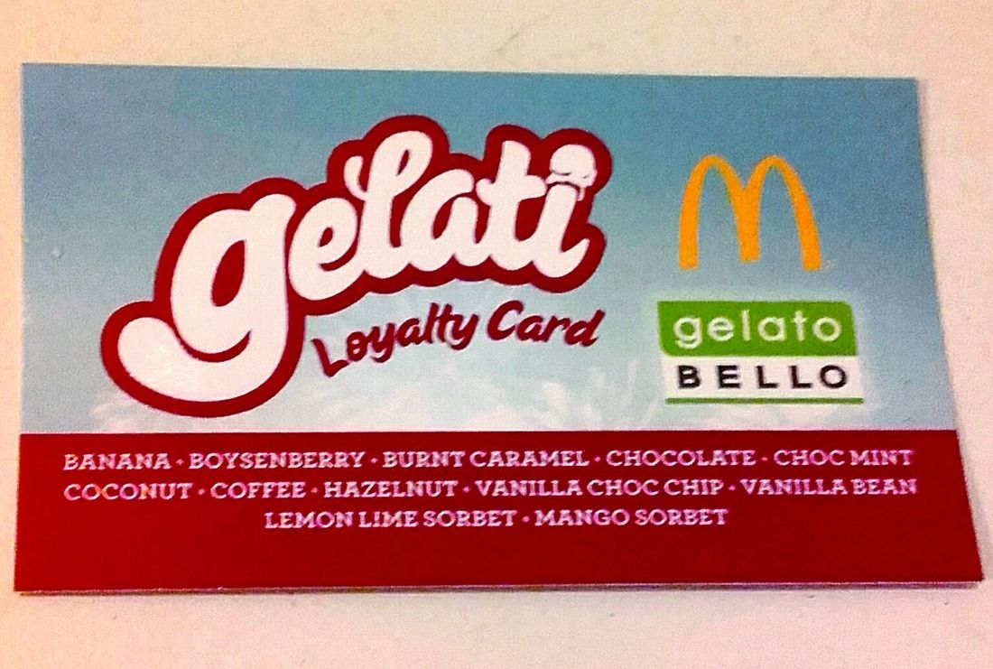 Loyalty Card McDonald's Loyalty Cards Golden Arches Gelati Gelato Bello Gelato Mc Donald's Mcdonalds Macca's Maccas The Golden Arches Loyalty Loyaltycard I'm Lovin' It ® I'm Lovin' It I'm Loving It Mickey D's LoyaltyCards Advertising Signs_collection Signage Sign Signs McDonald's International