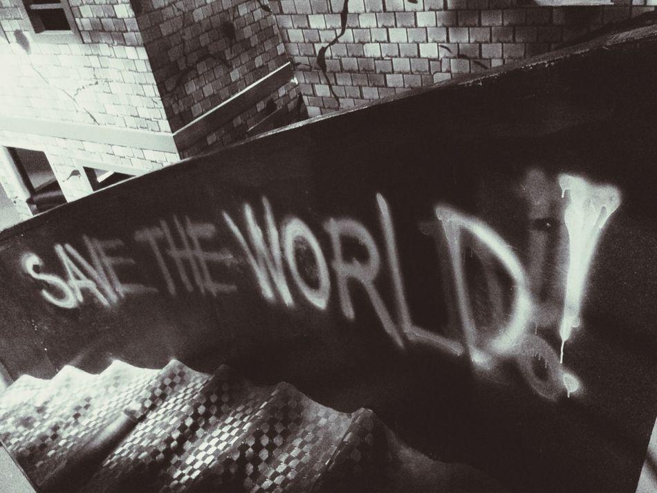 Unite and save! Hello World Taking Photos Enjoying Life Lasertag Eyeem Philippines Words Savetheplanet