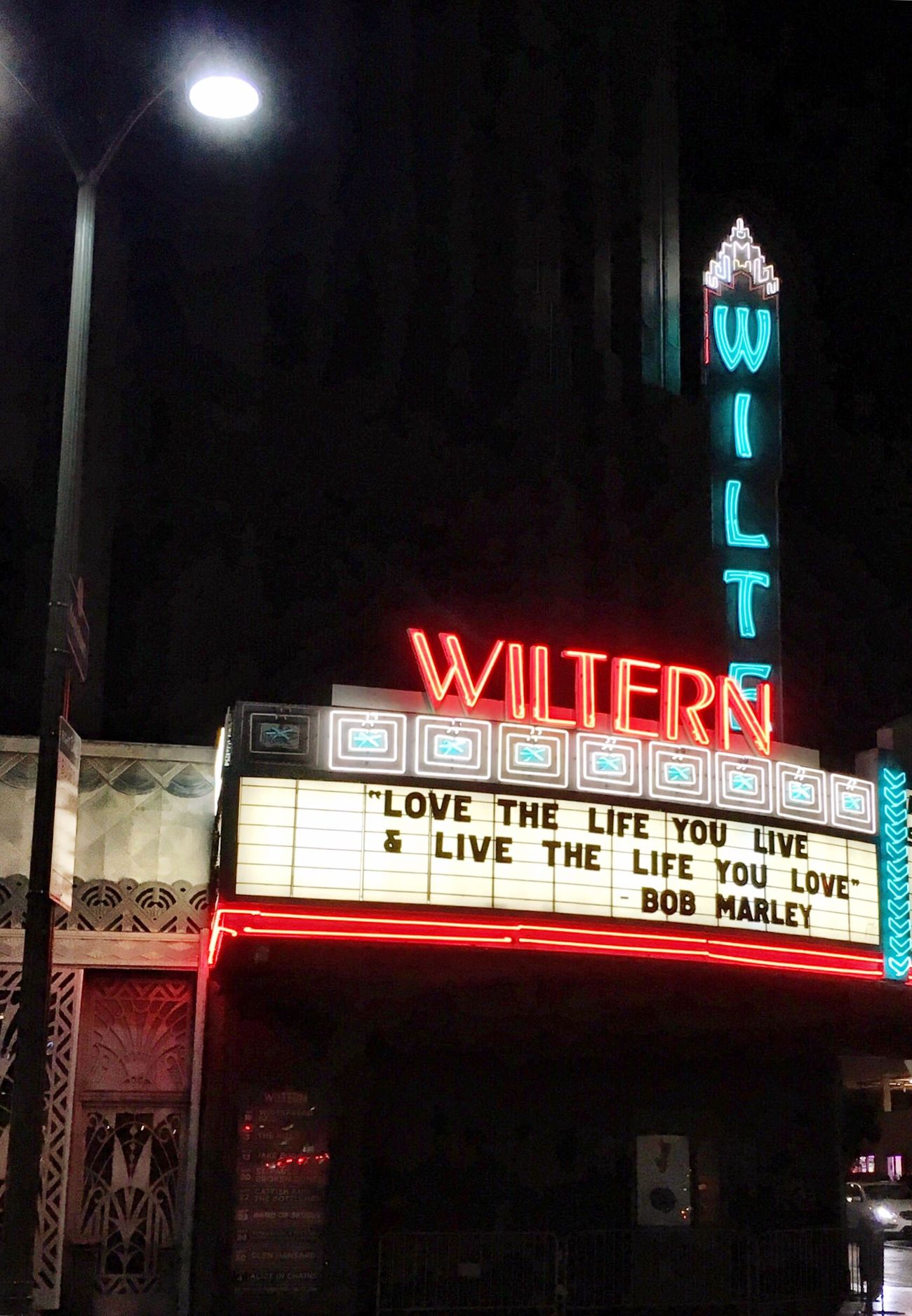 Love the Life you Live Bob Marley Thewiltern Losangeles Urbanphotography