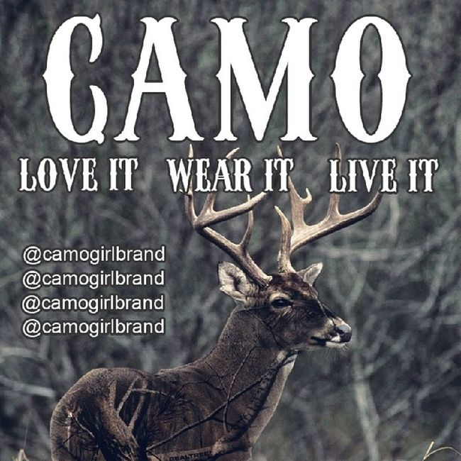 LOVE IT - WEAR IT - LIVE IT Camogirlbrand Camogirl Deer  hunting country camo merica girlhunters whitetail