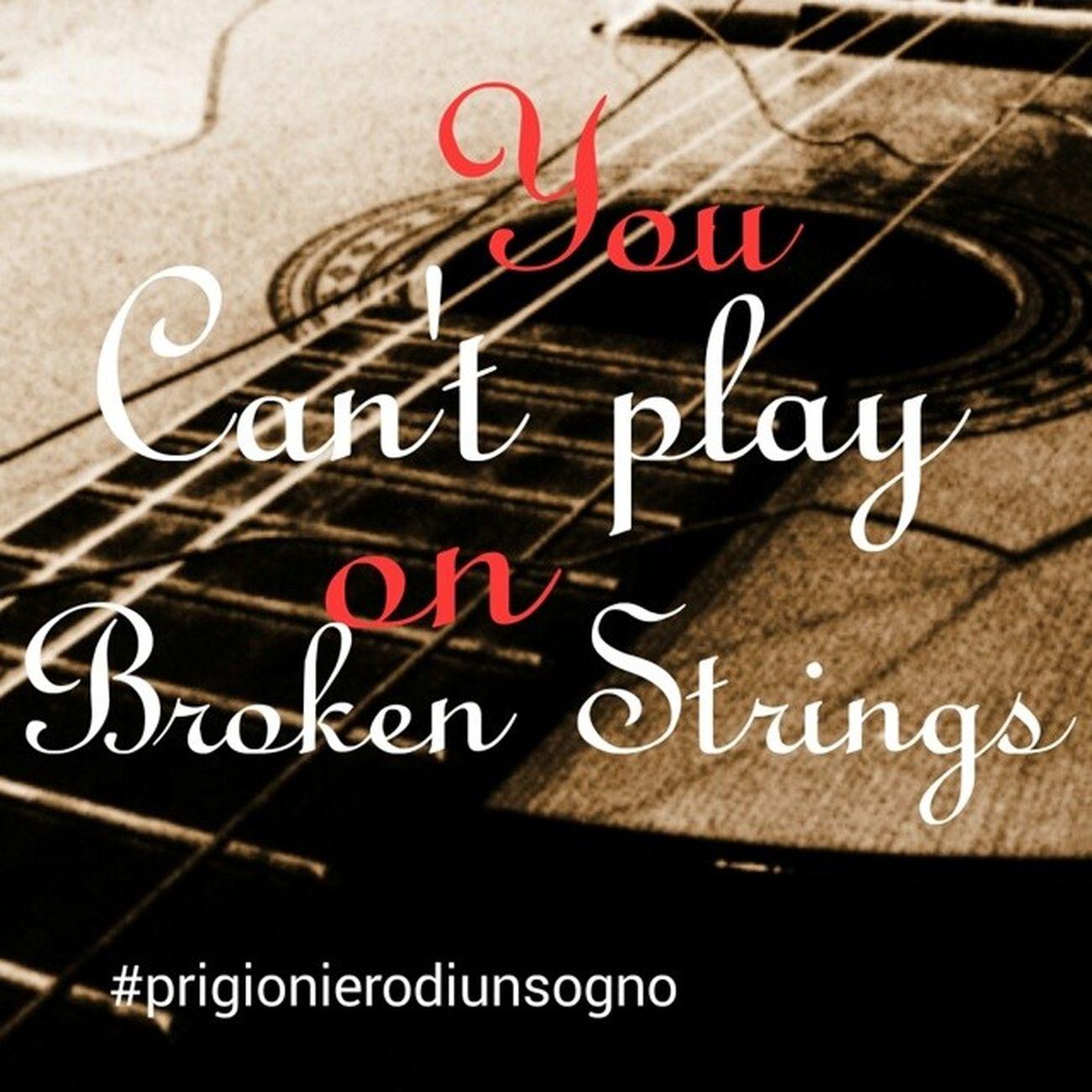 Brokenstrings , Jamesmorrison , Cit , Love , nonpuoisuonaredellecordespezzate, sentimenti, amore, instaquote, frasidelgiorno