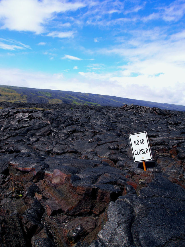 I wouldn't have guessed. Clouds Dead End Destruction Hawaii HAWAII Island Ironic  Irony Landscape Lava Nikon Nikon D3200 No People Outdoors Road Closed Road Sign Rock Formation Sky Volcanic Landscape Volcano Volcano National Park