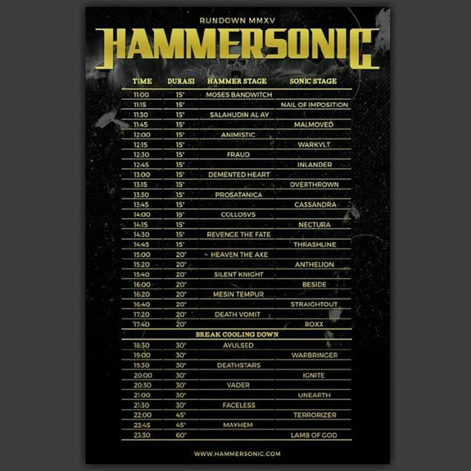 Rundown HAMMERSONIC 2015 Hammersonic Hammersonic2015 Jakarta Senayan  Metal Festival Squarepic