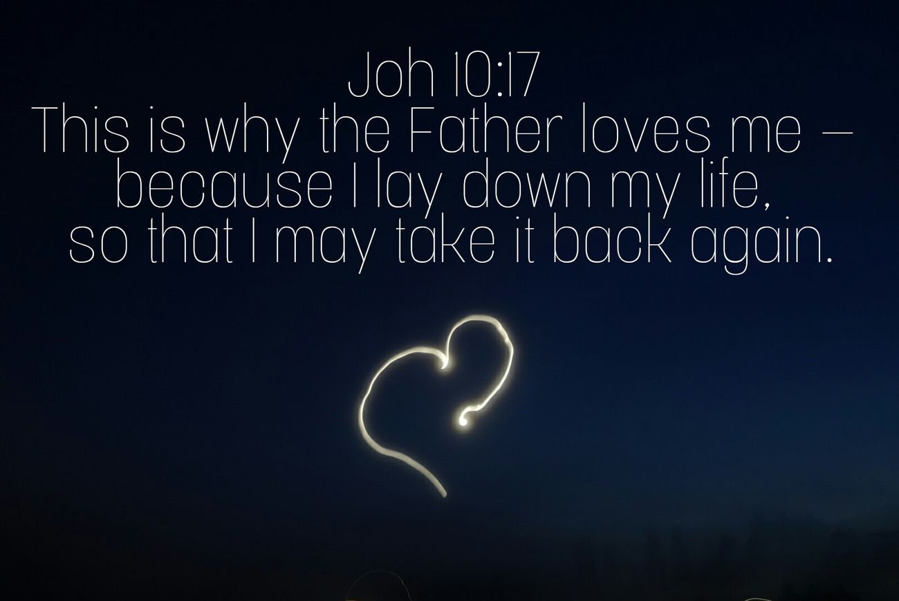 Love God Jesus Father Night Heart Bible Verses Bible Text Light Moon