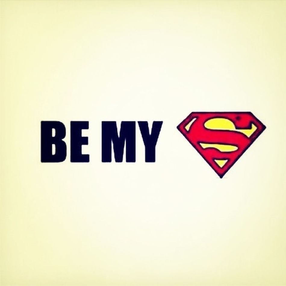 Be My Superman