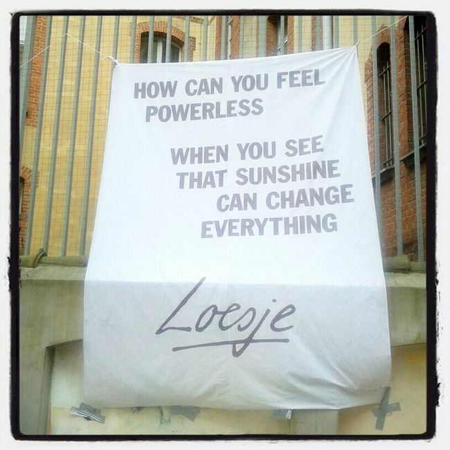 Sunshine can change anything | by Loesje #nk48 #Neukölln