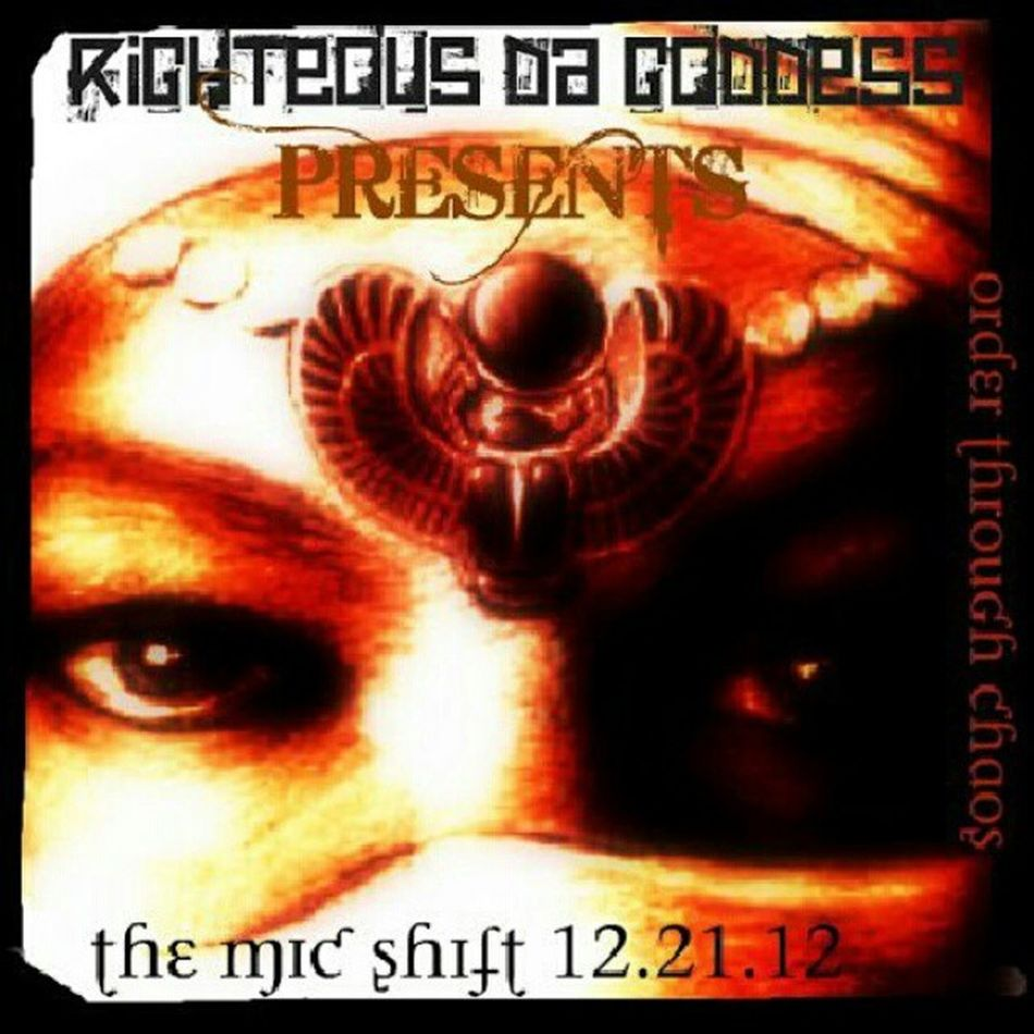 The Mic Shift mixtape dropping 12.21.12 order through chaos mixtape 2012 Rdgtakeova Rdg2012 righteousdagoddess 122112