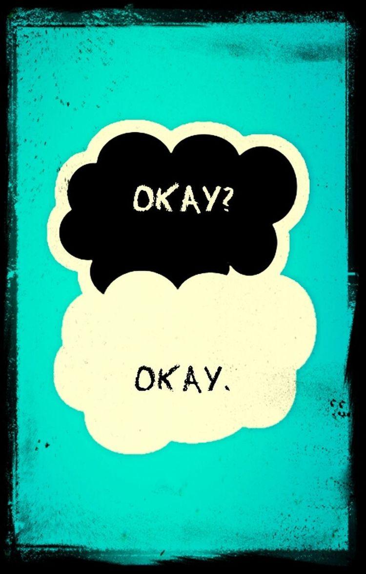Okay? Okay. TFioS Tfios ♡ Tfiosbook Tfiosmovie First Eyeem Photo