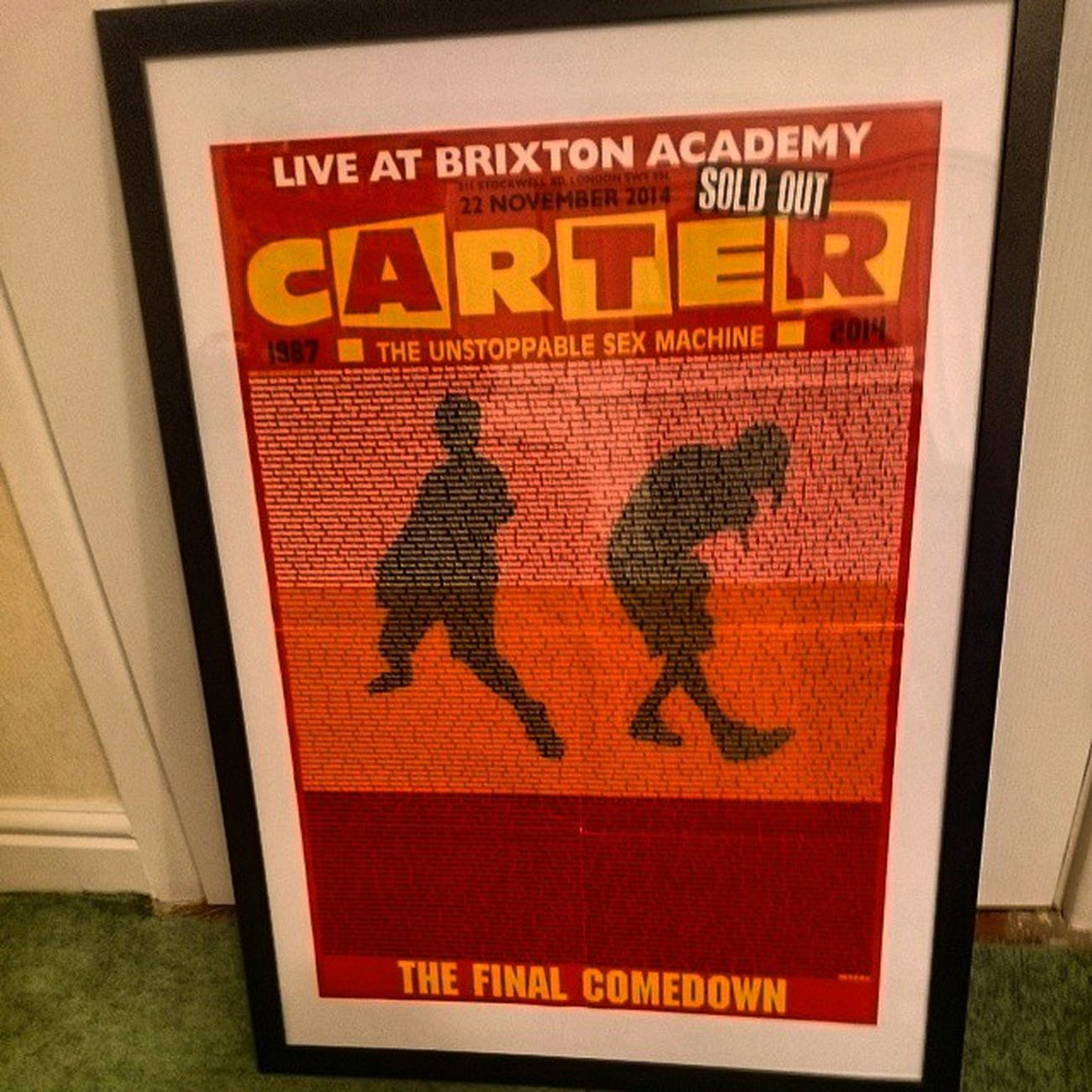 That's the Carterusm Final Comedown poster mounted. Just need to decide where to hang it.