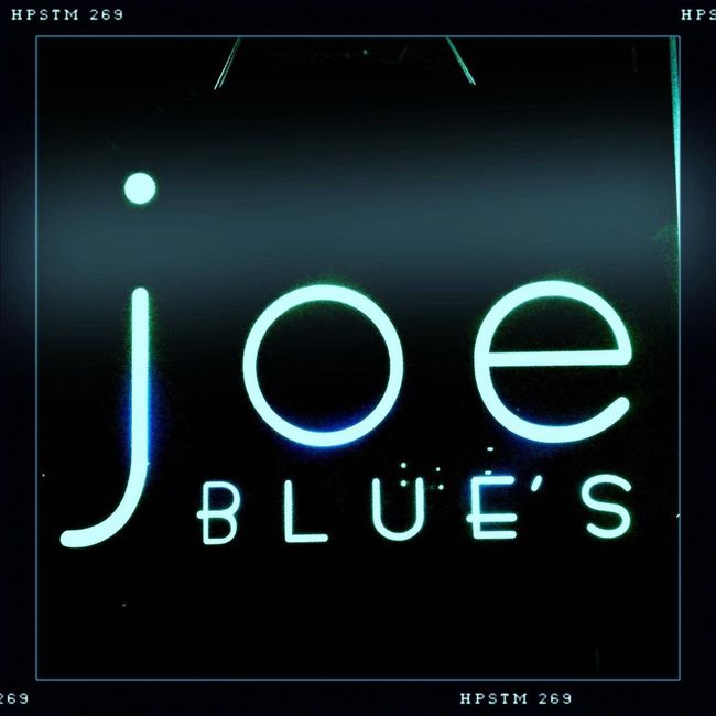 Joe's Blues Blue Start Southtown All The Neon Lights
