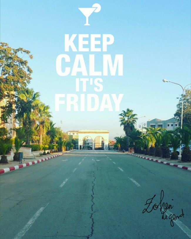 Friday Friday Morning Friday! Keepcalm Keepcalmand____ Keepcalmandlovelife Keepcalmandlove KeepCalm👋 City No People Text Day Architecture