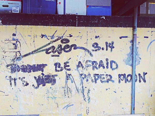 'Don't Be Afraid It's Just A Paper Moon' Graffiti Street Art Laser 3.14