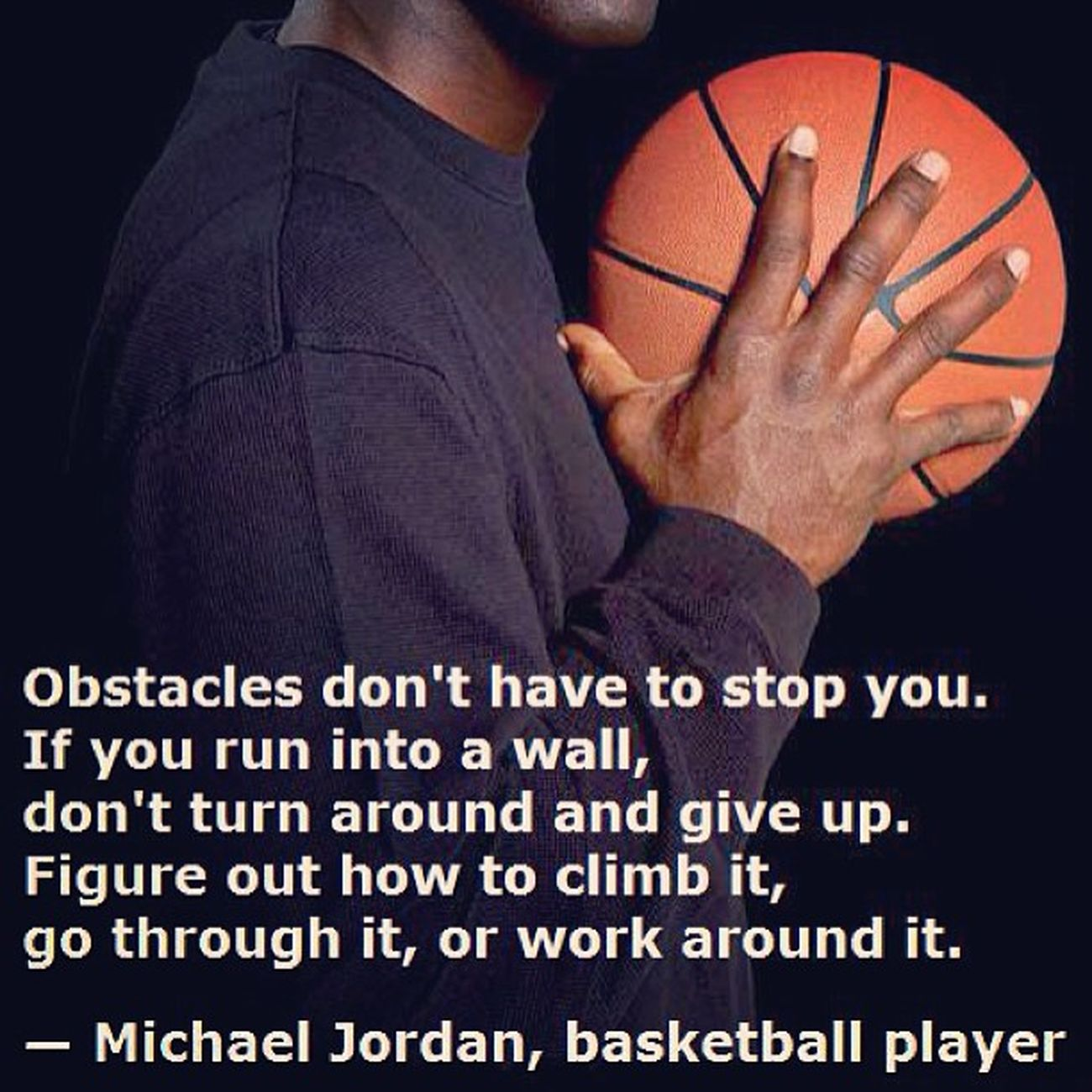 Quote Basketball Player Michaeljordan orange inspiration roadblock nevergiveup alwaysaway toughitout sports gothroughit workaroundit climbit keepgoing customized designs online business entrepreneur jimbosports established 2005