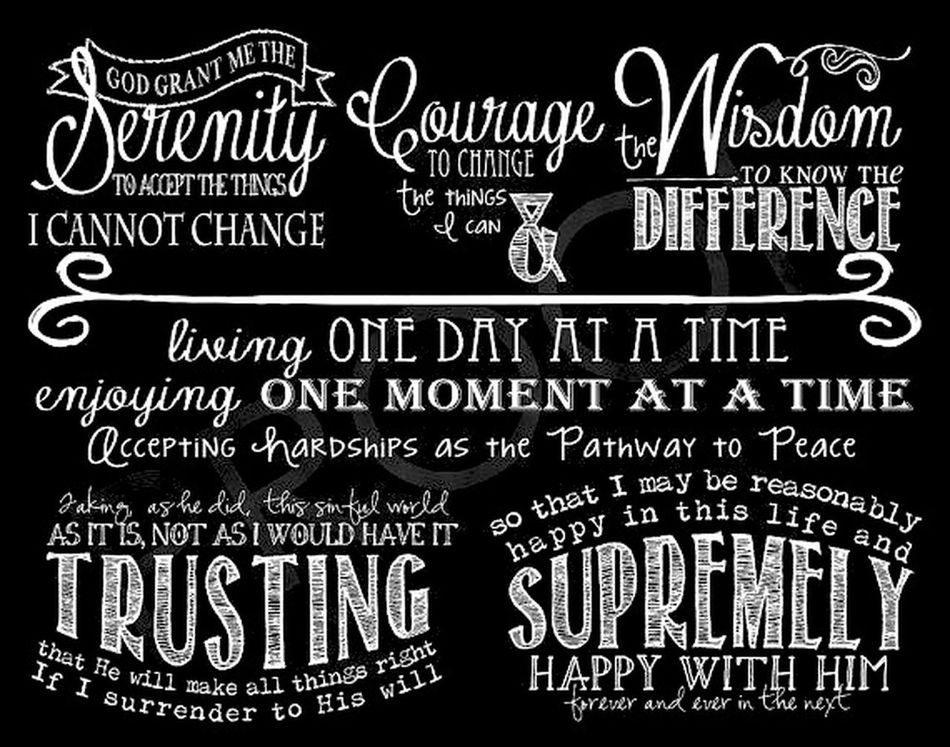 One day at a time. Serenityprayer @doncorpus Doncorpus