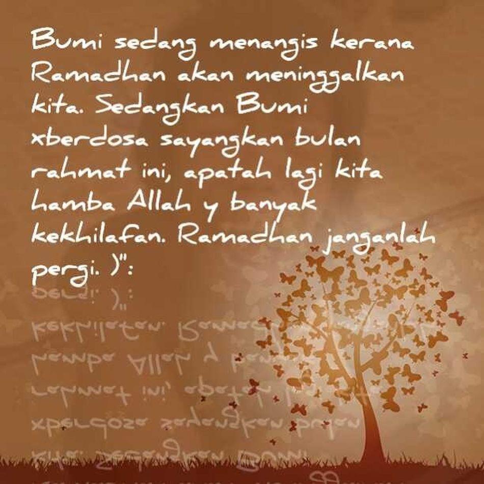 :'( .... Ramadhan Dunia World 2013 instadaliy instagood instasad instagram insta textgram malaysia