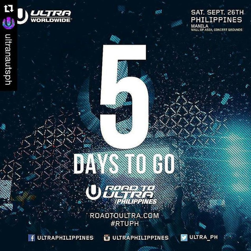 Roadtoultraphilippines2015 Repost @ultranautsph with @repostapp ・・・ We are exactly 5 days away from the very first Road to Ultra Philippines!! Are you excited yet? We're getting closer and closer to September 26, so you better get your tickets now! For table reservations or other inquires contact 09288655133 RTUPH Smartroadtoultraph Skrillex  Feddelegrand Wegogrand WandW Atrak Vicetone Mija Zedsdead