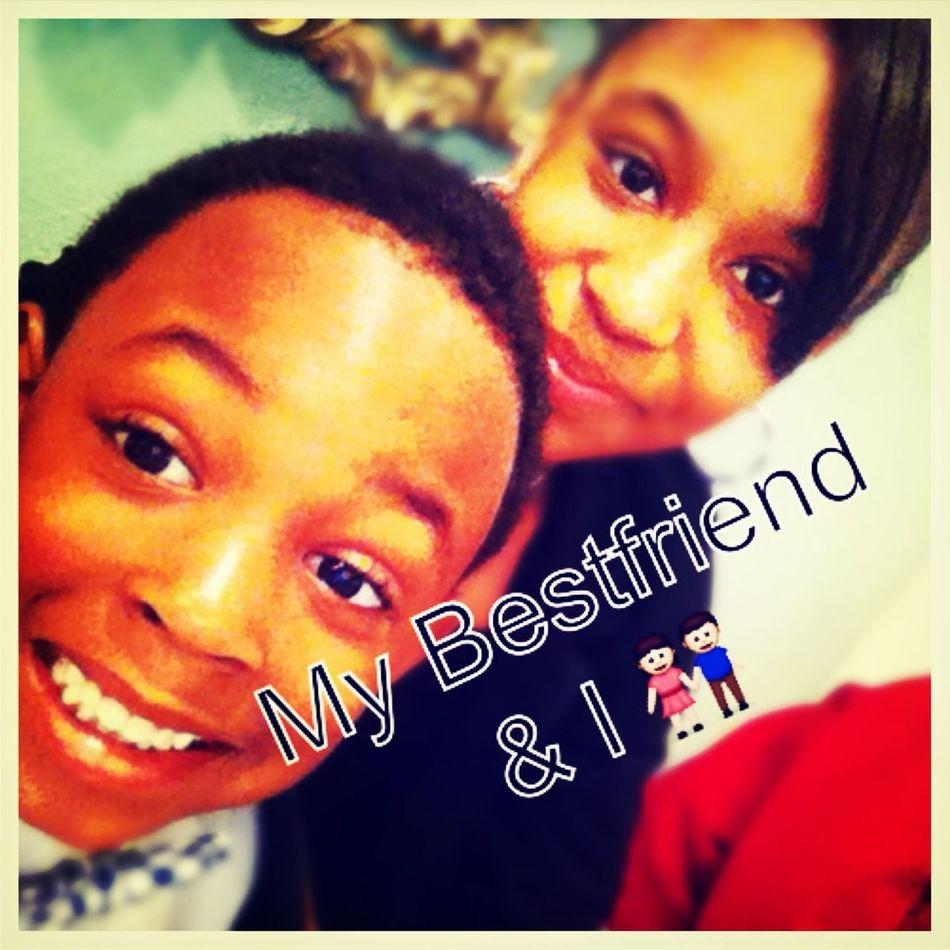 My Lil Best Friend & Me