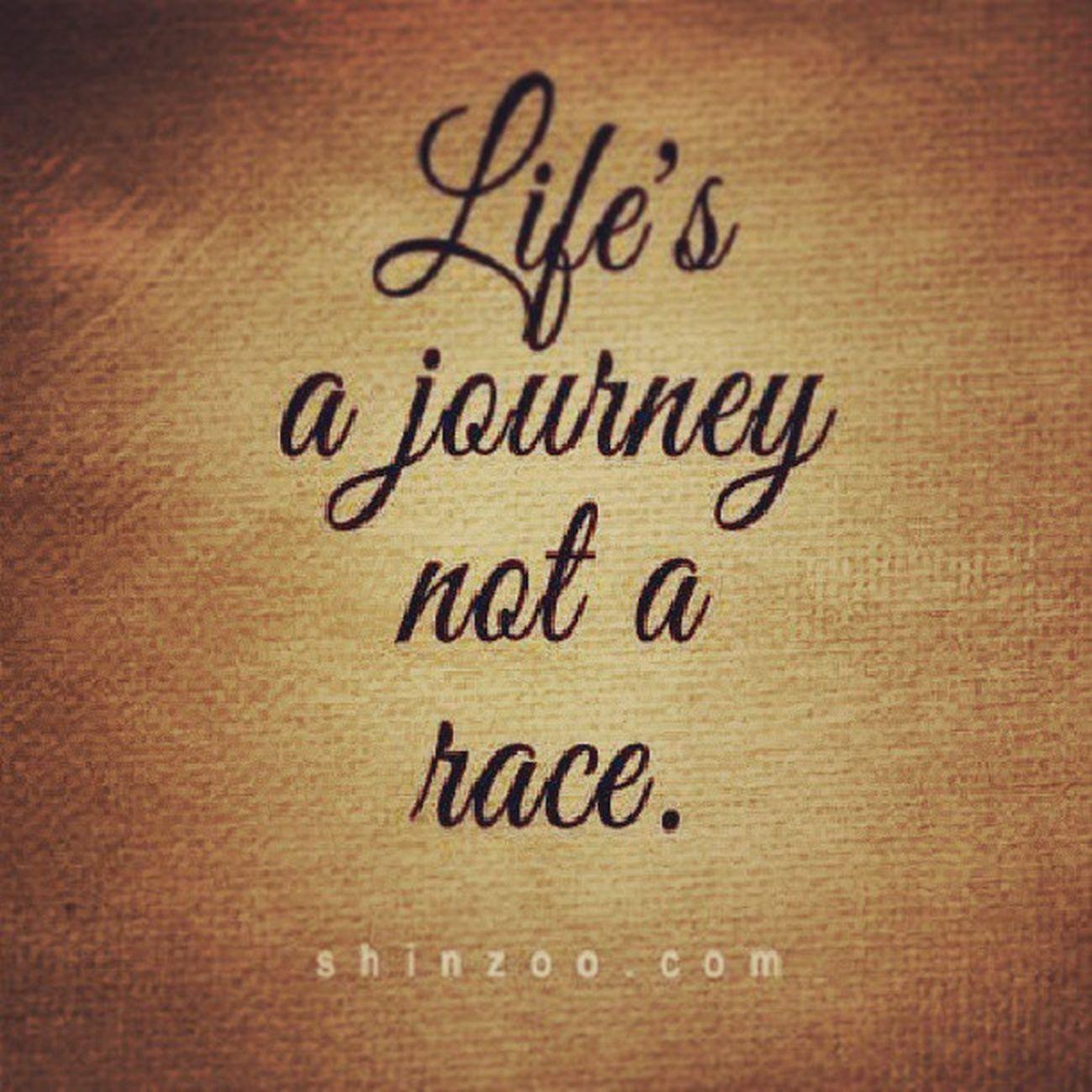 Enjoyit Liveit Life Journey HaveFun QuitBeingSoSerious