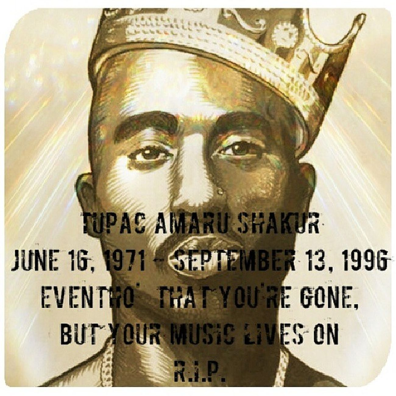 Friday the 13th, in the month of September, 1996; 17 years ago today, an icon left us but his music still lives among us UntilTheEndOfTime . Rip TupacShakur Thegreatestever .