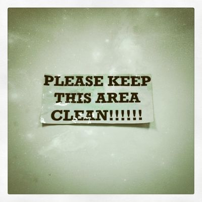 Keep this area clean!!!