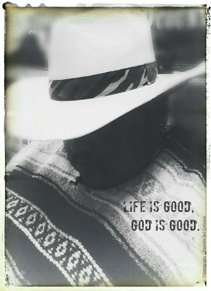 Selfportrait Bw-collection Cowboy Life Of A Mexican Life Is Good God Is Good BW Portrait