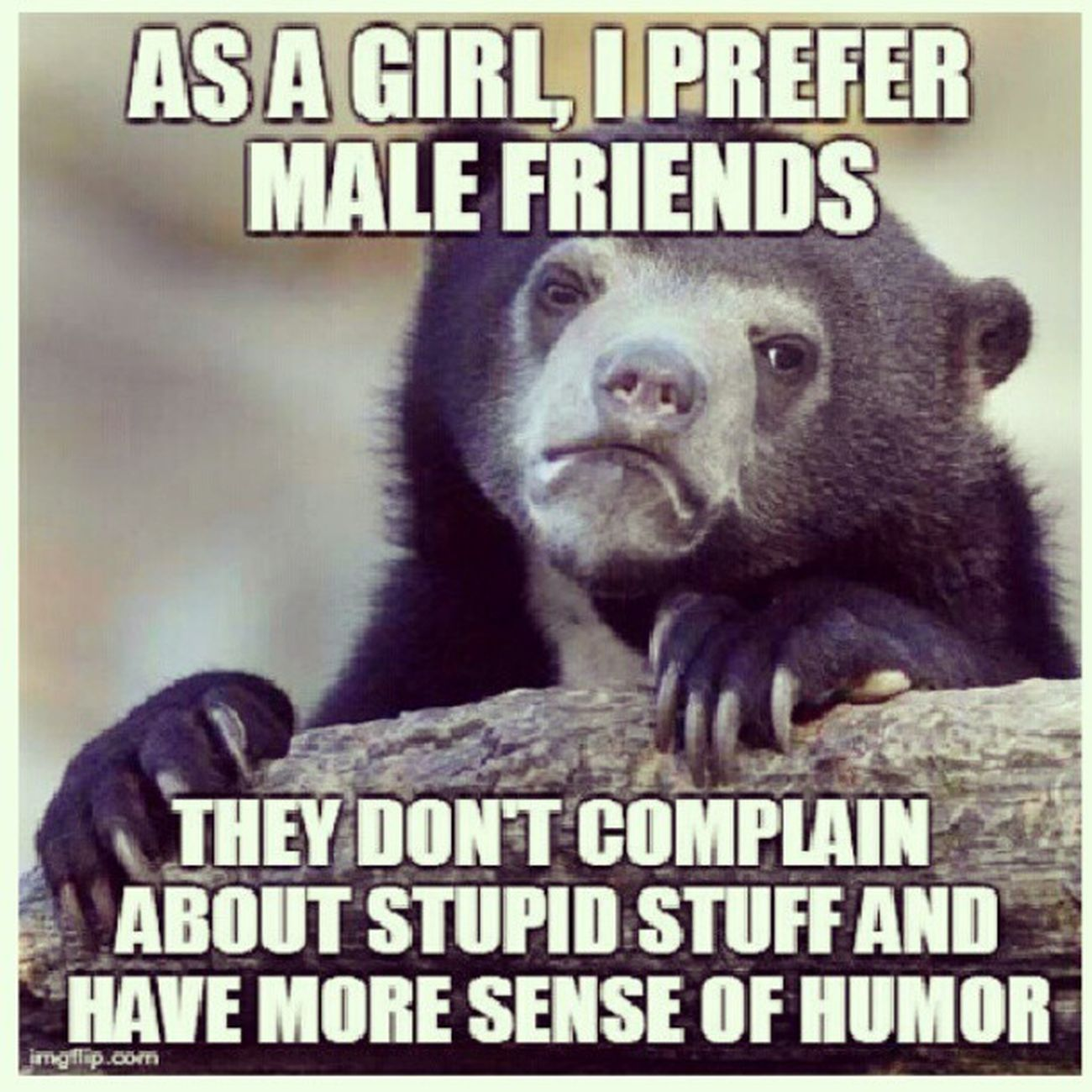 From highschool to college, I would say I am really one of the boys. Even now on my previous work. Less drama, less talk, just more argue and bulliying :p Thiswayisbetter Regram 9gag