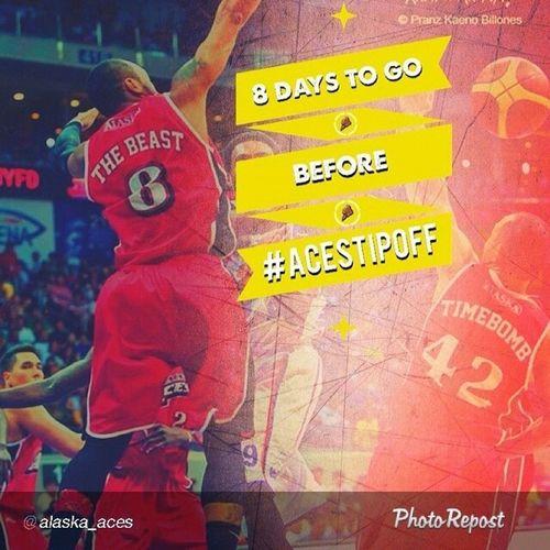 8 Days to go!!! Countdown AcesTipOff CommissionersCup DriveFor15 TheBeast CalvinAbueva Abuevanatics GatasRepublik WeNotMe