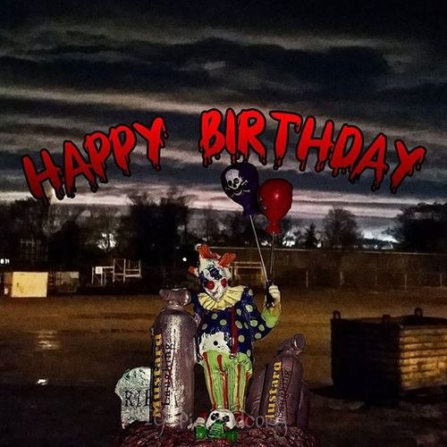 Who ordered the clown?!? HappyBirthday HappyBirthDay2Me