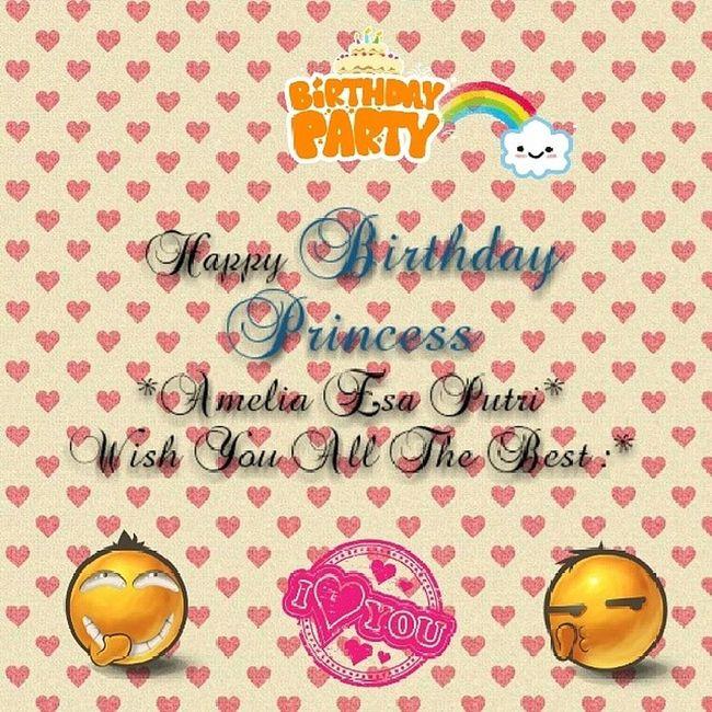 Happy Birthday My Princess Birthday Amel Cute Specialforyou instaedit instalike instagram instadaily instaphoto instamoment likelike likephoto like4like like likeedit instafollowers