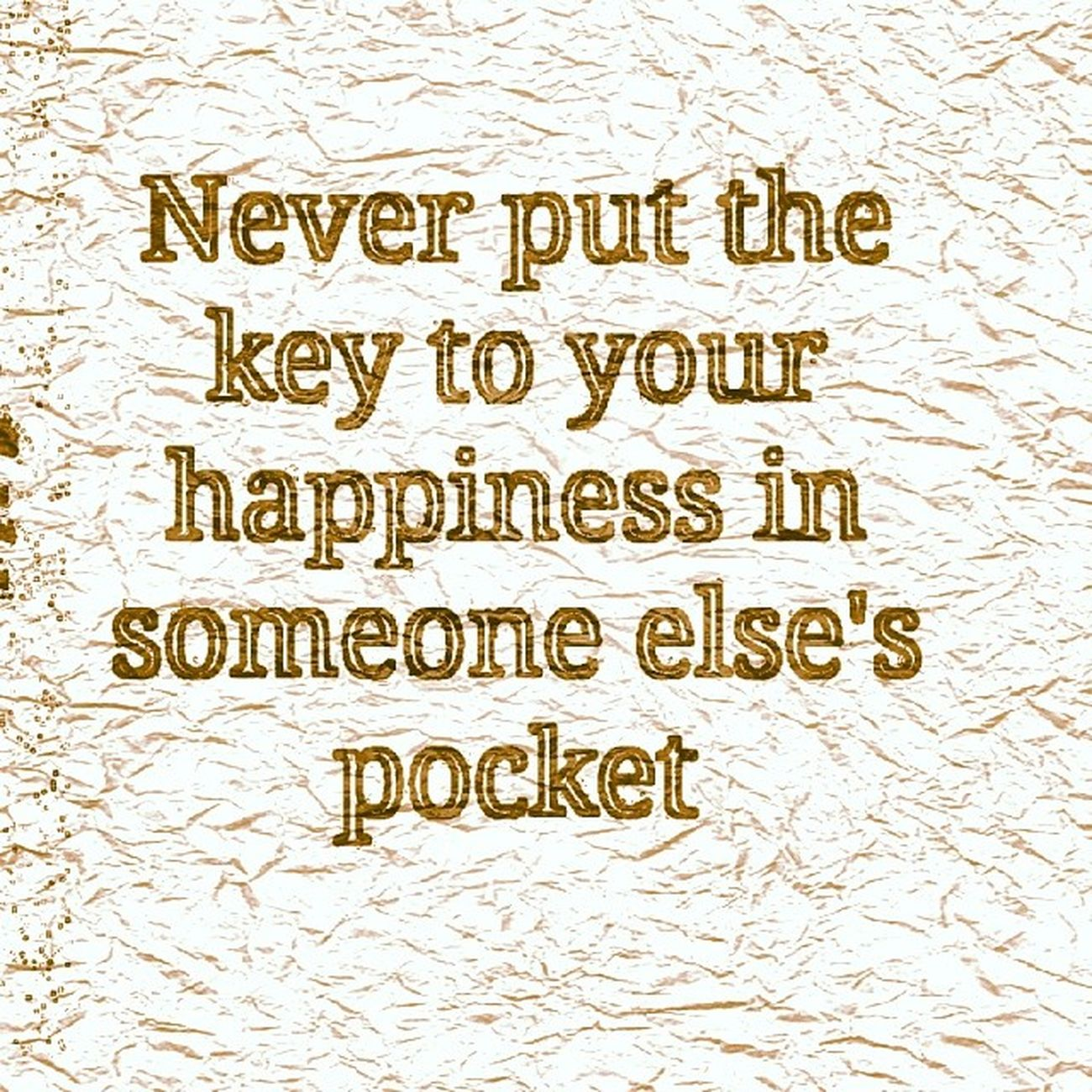 Happy Happiness Keytohappiness Wordsofwisdom wisewords