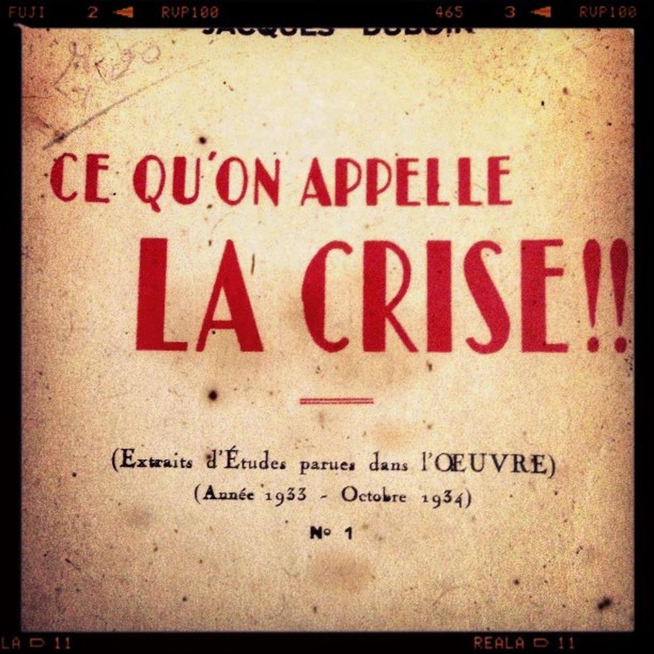 Always the same story... Reflex Crise 1933 History crisis