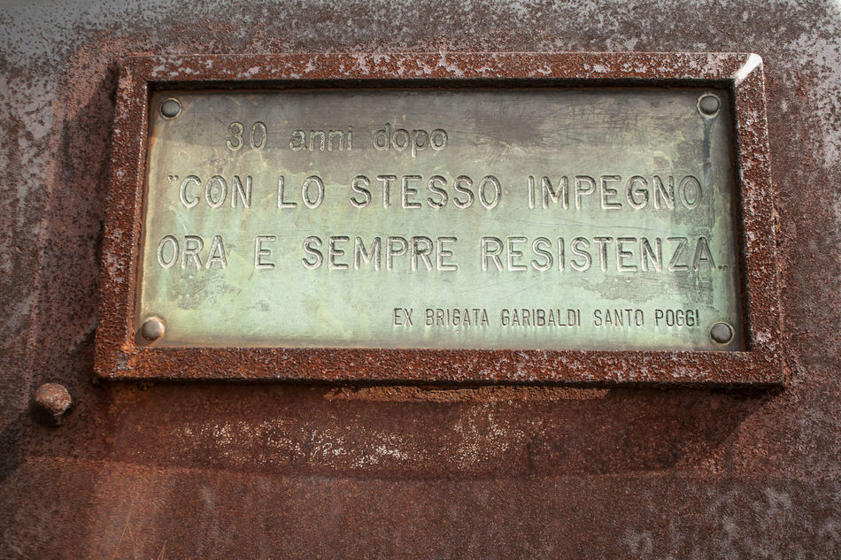 Ora e sempre resistenza 25 Aprile Close-up Communication Day Italia No People Outdoors Partisan Plate Resistenza Rust Rusty Second World War Sign Signs Text Write