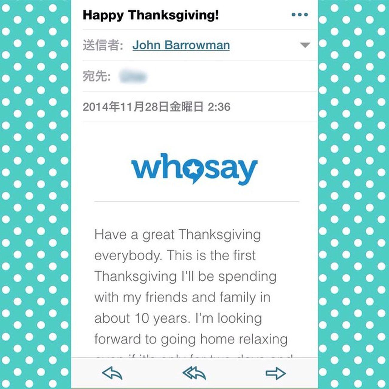 Thanksgiving Mail Thanksgivingday 感謝祭 ジョンバロウマン Johnbarrowman メール Whosay