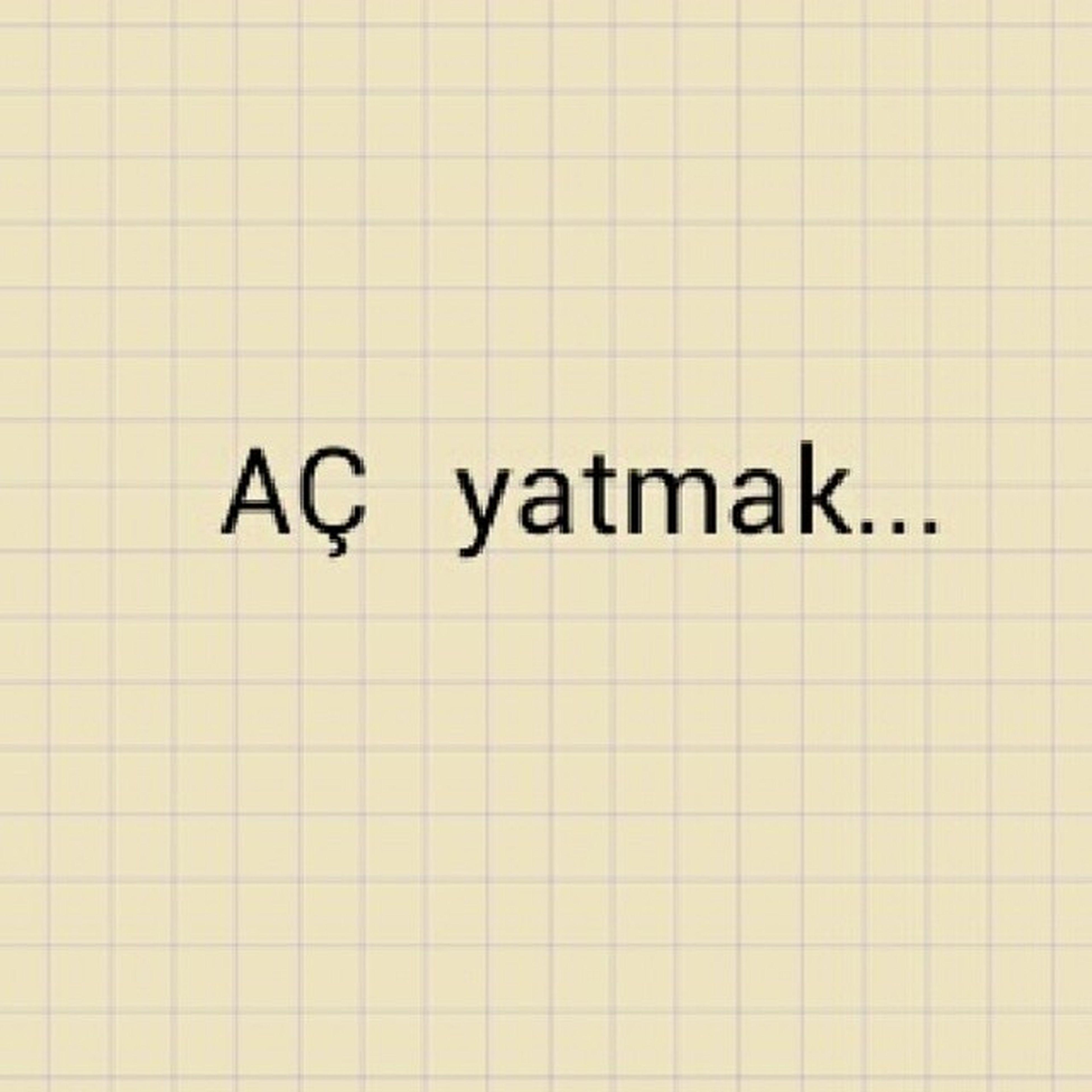 Yatamamak :'((