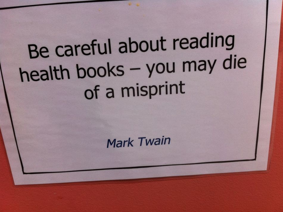 Board Close-up Funny Quote Health Books Information Sign Mark Twain Message Quotation Text Western Script